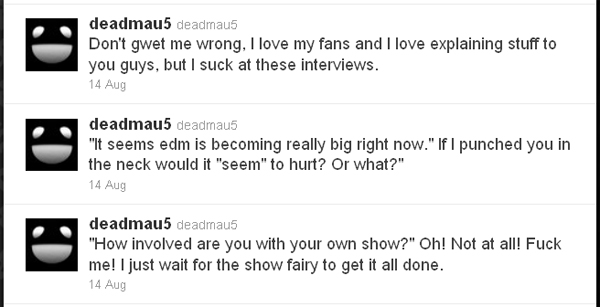 A selection of deadmau5's thoughts on interviews.