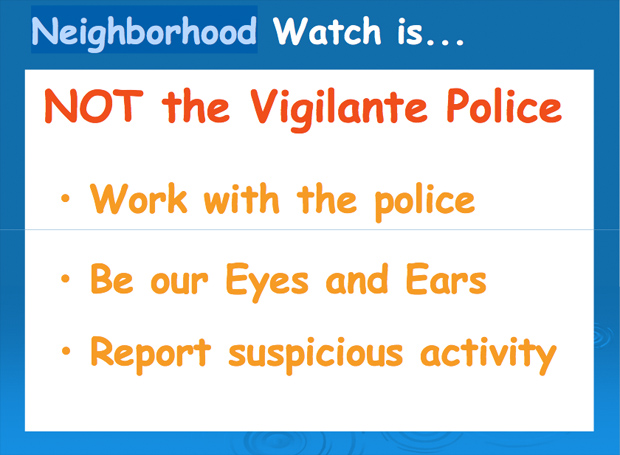Part of a Powerpoint lesson on neighborhood watch programs by the Sanford, Fla., police department: City of Sanford