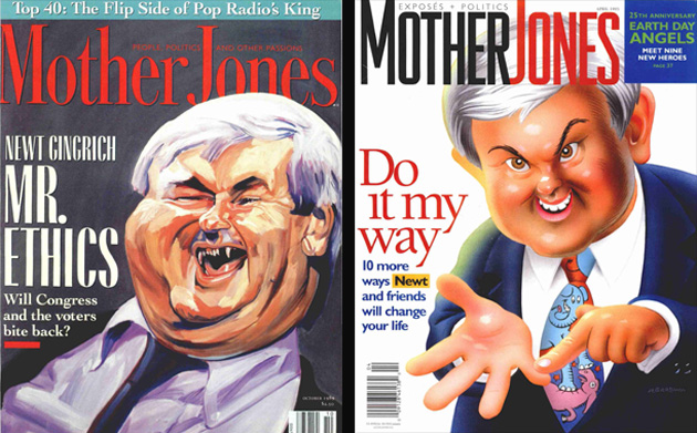 Newt Graced the cover of Mother Jones in 1989 and 1995.