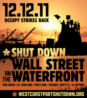 On the waterfront: Could this Occupy protest be a contender?: westcoastportshutdown.org